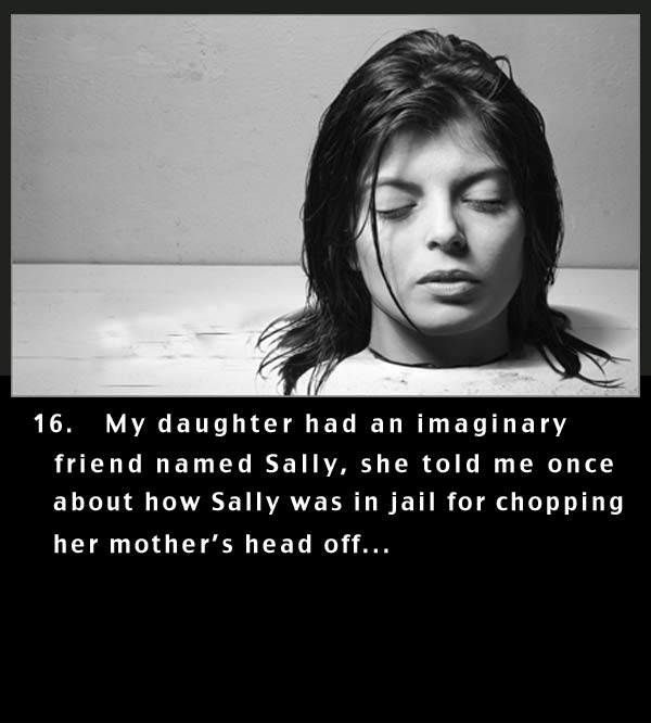 Daughter tells mom her imaginary friend cut her mothers head off